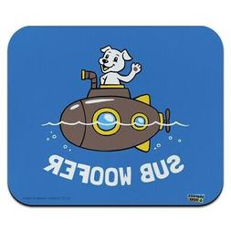 Sub Woofer Dog Submarine Funny Humor Low Profile Thin Mouse